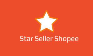 Menjadi Star Seller Shopee